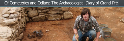 Of Cemeteries and Cellars: The Archaeological Diary of Grand-Pre