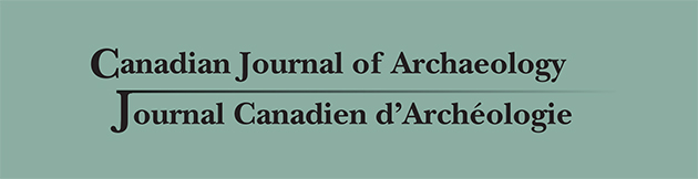Canadian Journal of Archaeology / Journal canadien d'archéologie