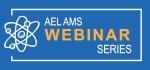 AEL AMS Webinar Series