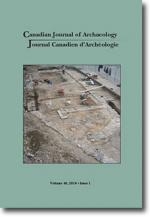 Canadian Journal of Archaeology Volume 40, Issue 1 • 2016