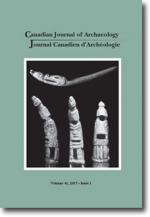 Canadian Journal of Archaeology Volume 41, Issue 1 • 2017