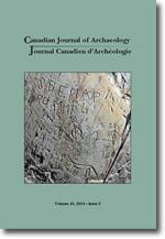 Canadian Journal of Archaeology Volume 43, Issue 2 / Journal canadien d'archéologie volume 43, numéro 2 •2019