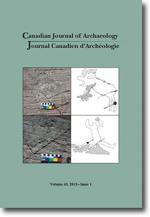 Canadian Journal of Archaeology Volume 43, Issue 1